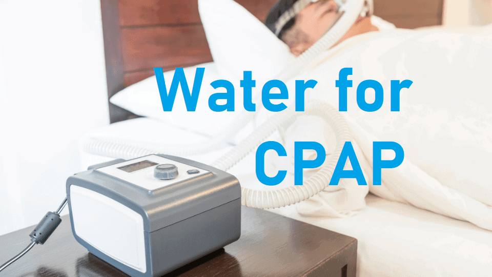 water for cpap